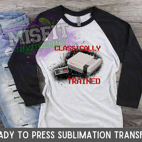 Classically Trained - Sublimation Transfer