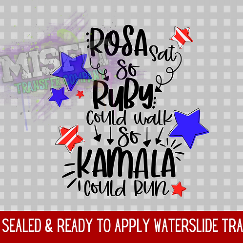 Rosa Sat So Ruby Could Walk So Kamala Could Run - Red & Blue - Clea
