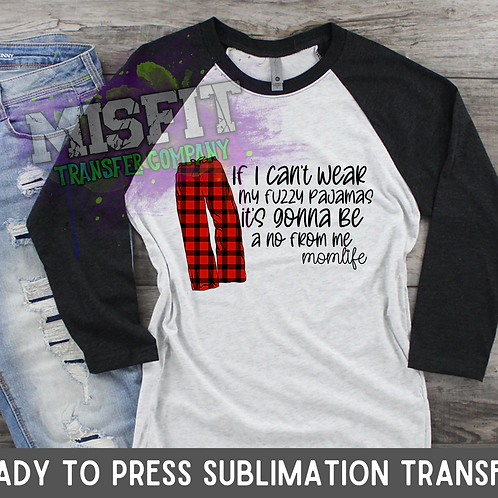 Fuzzy Pajamas - Sublimation Transfer