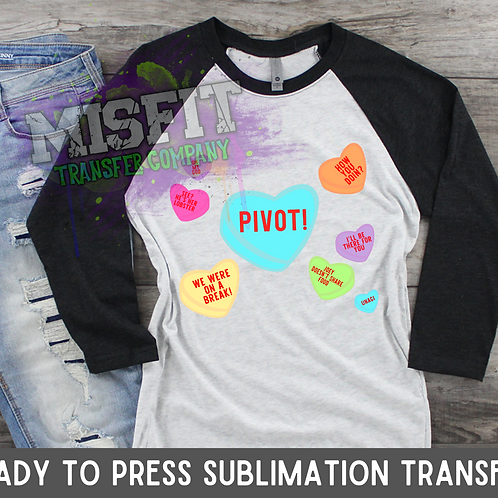Candy Hearts - Friends - Sublimation Transfer