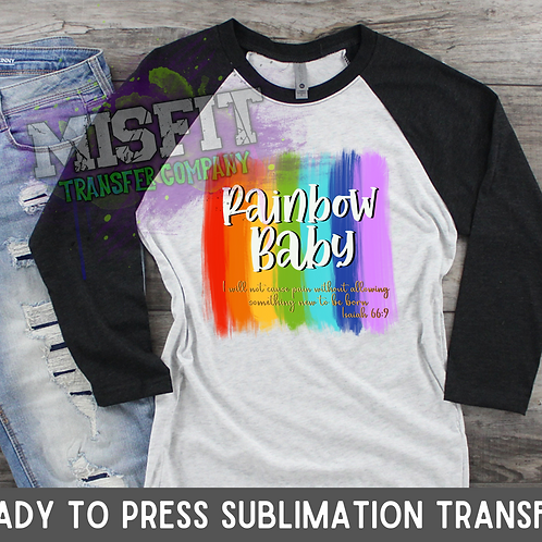 Rainbow Baby - Sublimation Transfer