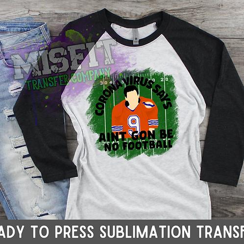 No Football Waterboy - Sublimation Transfer