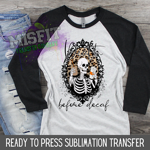 Death Before Decaf - Orange - Sublimation Transfer