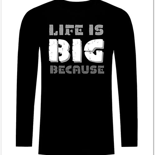 Черна тениска с дълъг ръкав - Life is BIG because
