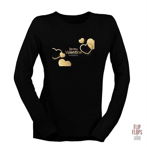 Стилна тениска с дълъг ръкав - Be mine Valentne -