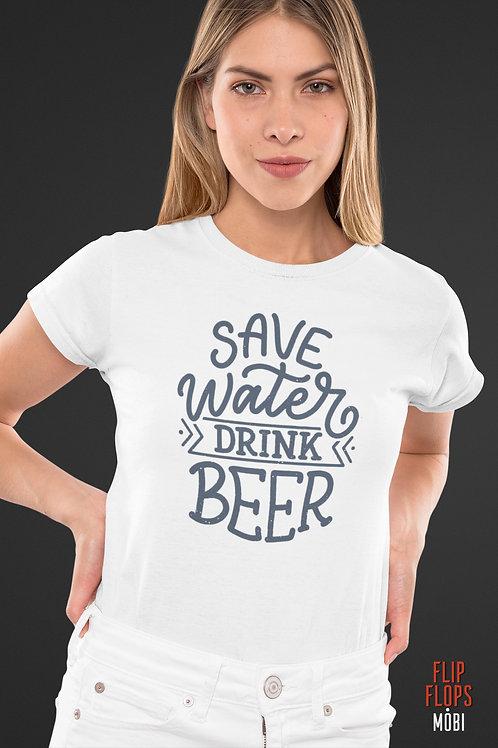 Бяла тениска - Save water, drink BEER - Безплатна доставка