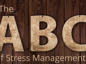 The ABC of Stress Management