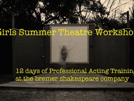 Girls* Summer Theatre Workshop