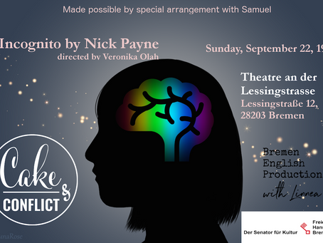 Cake & Conflict Presents: Incognito by Nick Payne