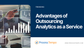 The Advantages of Outsourcing Analytics as a Service in 2021