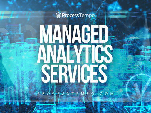 Standout Offering From Process Tempo Fueling Breakthroughs in Managed Analytics Capabilities