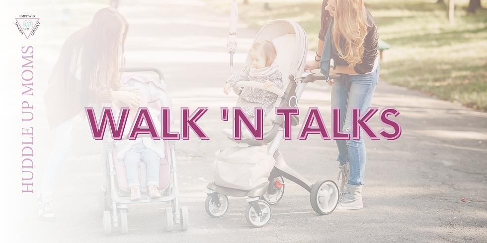 WALK 'N TALKS