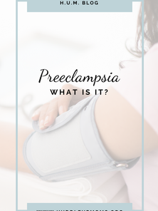 Preeclampsia: What is it?