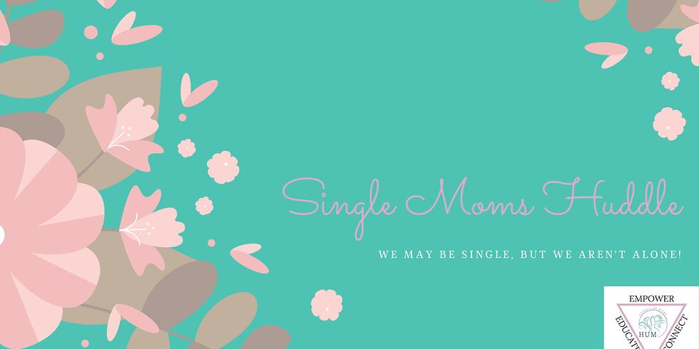 Single Moms Huddle