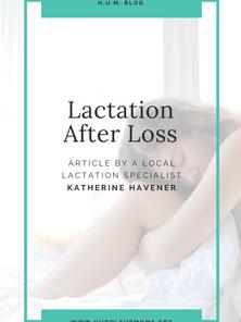 Lactation After Loss