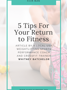 5 Tips For Your Return to Fitness