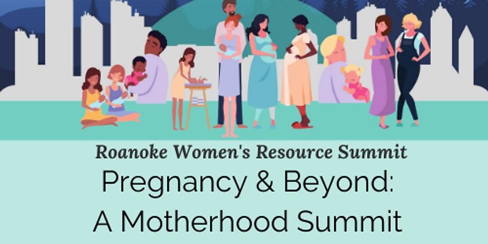 Pregnancy & Beyond: A Motherhood Summit