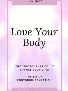 """The """"Photo"""" that could change your life; the 411 on PhotoBIOmodulation"""