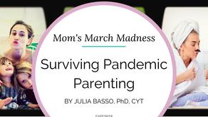 Surviving Pandemic Parenting