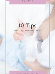 10 Tips For the Pumping Diva