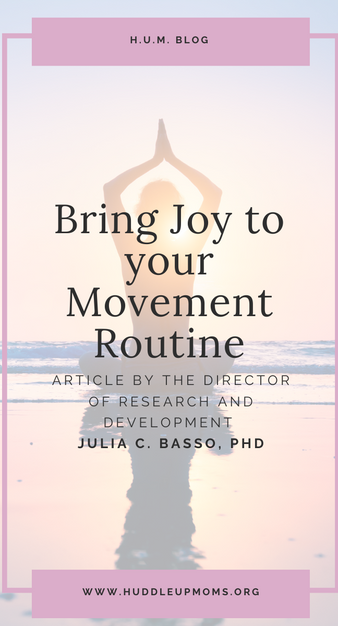 Bring Joy to Your Movement Routine