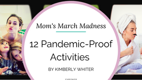 12 Pandemic-Proof Activities We Can Do With Our Kids