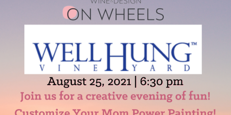 Wine & Design On Wheels at Well Hung Vineyard