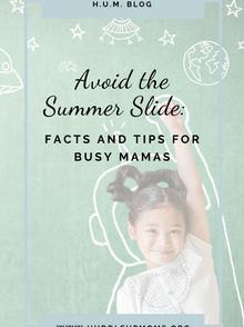 Avoid the Summer Slide:  Facts and Tips for Busy Mamas