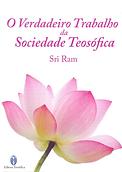 Sri Ram O Verdadeiro Trabalho da Socieda