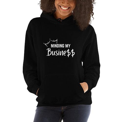 Women's Hoodie - Minding My Busine$$