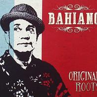 Bahiano Original Roots.jpeg