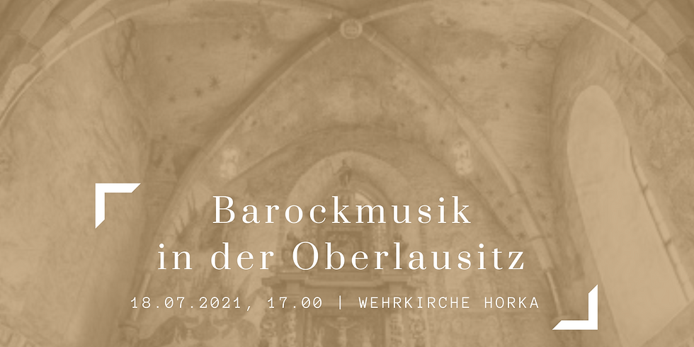Das Lausitzer Barockensemble in der Wehrkirche Horka