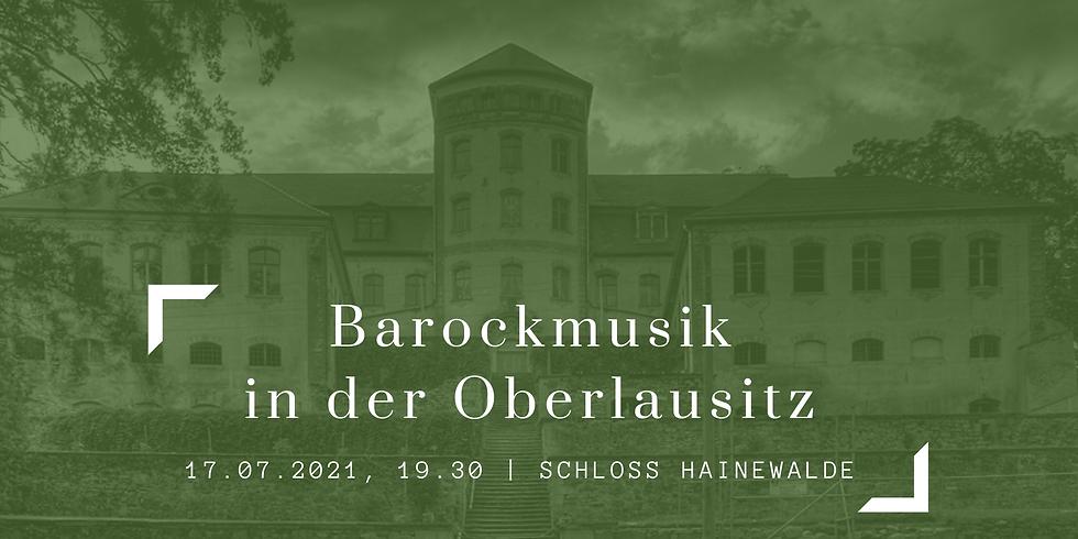 Das Lausitzer Barockensemble im Schloss Hainewalde