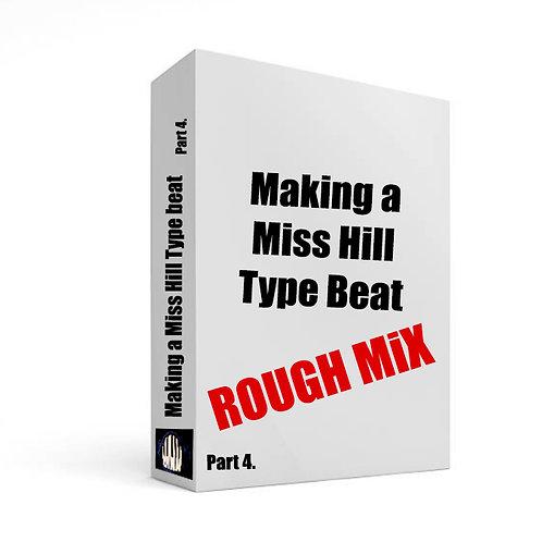 Part 4. Rough Mix