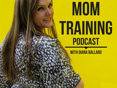 The Mom Training Podcast