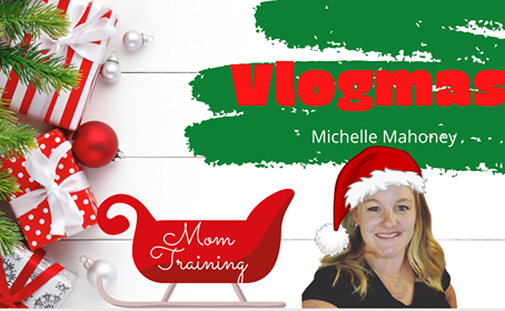 Michelle Mahoney Vlogmas