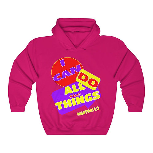 I Can Do All the Things Hooded Sweatshirt