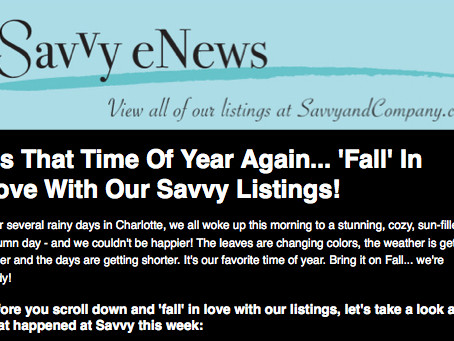 Savvy eNews: 'Fall' In Love With Our Savvy Listings!