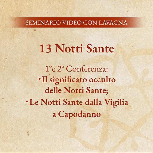 Le 13 Notti Sante – 1° e 2° Conferenza + SCHEDE MEDITATIVE