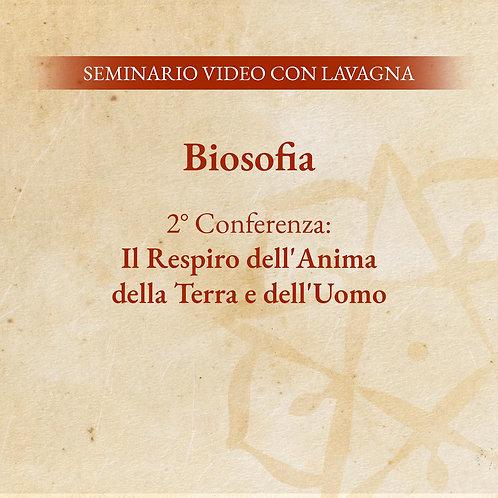 Biosofia – 2° Conferenza: Il Respiro dell'Anima della Terra e dell'Uomo