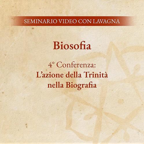 Biosofia – 4° Conferenza: L'azione della Trinità nella Biografia