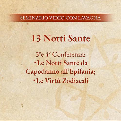 Le 13 Notti Sante – 3° e 4° Conferenza + SCHEDE MEDITATIVE