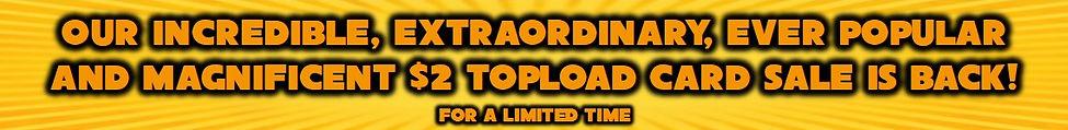 $2 topload sale banner.jpg