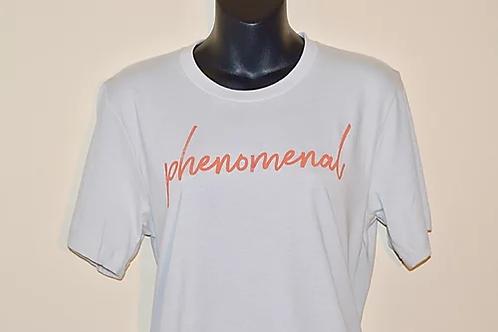 """""""Phenomenal"""" Unisex Power Shirt"""