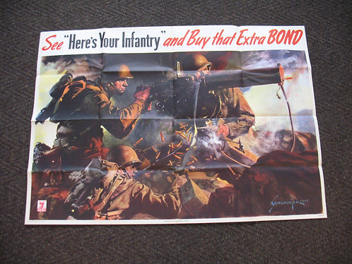 """Original 1945 WWII Schlaikjer """"Here's Your Infantry"""" War Poster"""