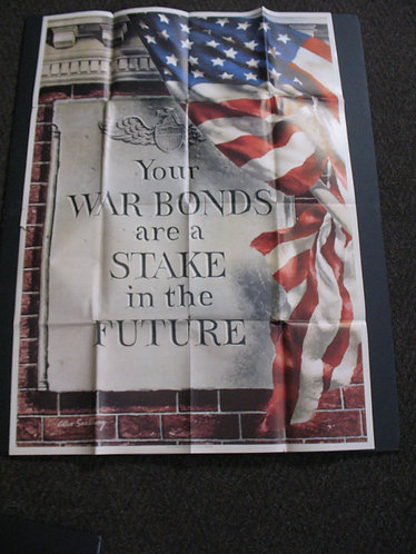 Original Issue 1943 WWII Your War Bonds Are A Stake In The Future War Poster