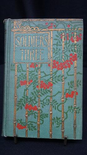 1899 Soldiers Three - Rudyard Kipling, H.M. Caldwell Co Publishers