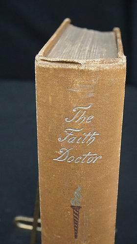 1892 The Faith Doctor by Edward Eggleston
