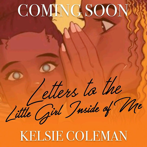 Letters to the little girl inside of me