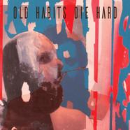 OLD HABITS DIE HARD (OST)